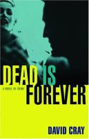 Dead Is Forever