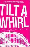 Tilt A Whirl