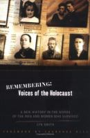 Remembering, Voices of the Holocaust
