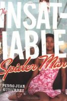 The Insatiable Spider Man