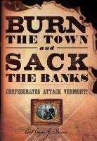 Burn the Town and Sack the Banks!