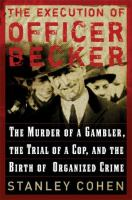 The Execution of Officer Becker