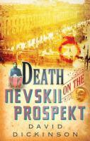 Death On The Nevskii Prospekt