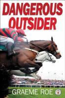Dangerous Outsider