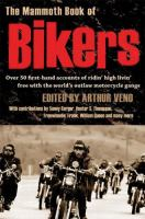 The Mammoth Book Of Bikers