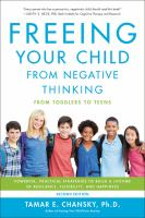 Freeing your Child From Negative Thinking