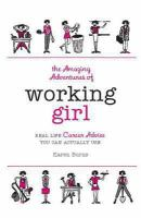 The Amazing Adventures of Working Girl