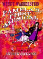 Pamela's First Musical