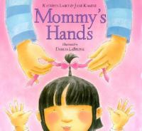 Mommy's Hands