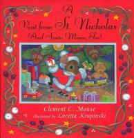 A Visit From St. Nicholas and Santa Mouse, Too!