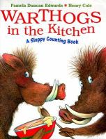 Warthogs in the Kitchen