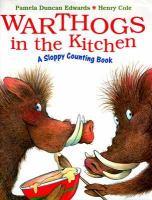 Warthogs in the Kitchen