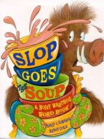 Slop Goes The Soup
