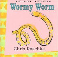 Wormy Worm