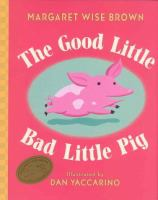 The Good Little Bad Little Pig