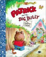Patrick and the Big Bully