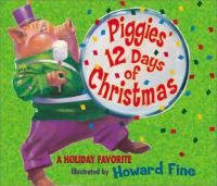 Piggie's 12 Days of Christmas