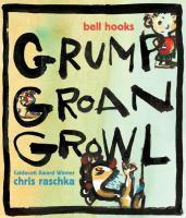 Grump Groan Growl