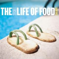 The Secret Life of Food
