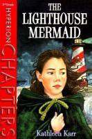 The Lighthouse Mermaid
