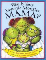 Who Is your Favorite Monster, Mama?