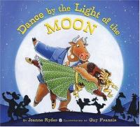 Dance by the Light of the Moon