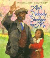 Ain't Nobody A Stranger to Me