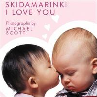 Skidamarink! I Love You