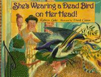 She's Wearing A Dead Bird on Her Head!