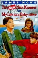 The New Nick Kramer, Or, My Life as A Baby-sitter