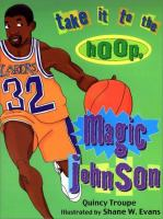 Take It To The Hoop, Magic Johnson