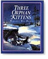 Walt Disney's Three Orphan Kittens