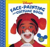Disney's Face-painting and Costume Book