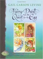 Fairy Dust and the Quest for the Egg