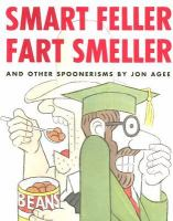 Smart Feller Fart Smeller