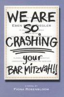 We Are So Crashing your Bar Mitzvah!