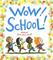 Wow! School!