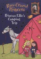 Princess Ellie's Camping Trip