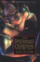 The Ratastrophe Catastrophe