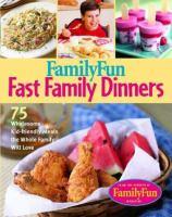 Familyfun Fast Family Dinners