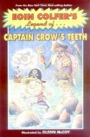 Legend Of-- Captain Crow's Teeth