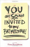 You Are So Not Invited to My Bat Mitzvah!