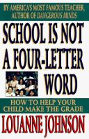 School Is Not A Four-letter Word