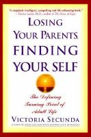 Losing your Parents, Finding your Self