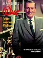 Remembering Walt : favorite memories of Walt Disney