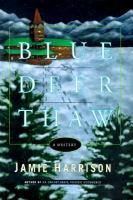 Blue Deer Thaw
