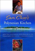 Sam Choy's Polynesian Kitchen