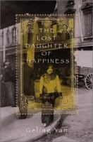 The Lost Daughter of Happiness