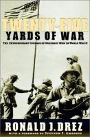 Twenty-five Yards of War