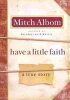 Cover of Have a little faith : a true story